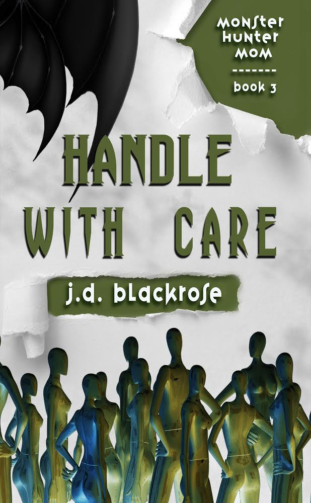 Book Cover: Handle with Care: Book Three of the Monster Hunter Mom series