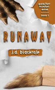 Book Cover: Runaway: Book Two of the Monster Hunter Mom series