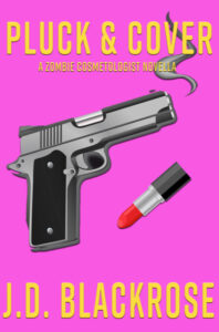 "alt=""cover of book Pluck & Cover by JD Blackrose"""